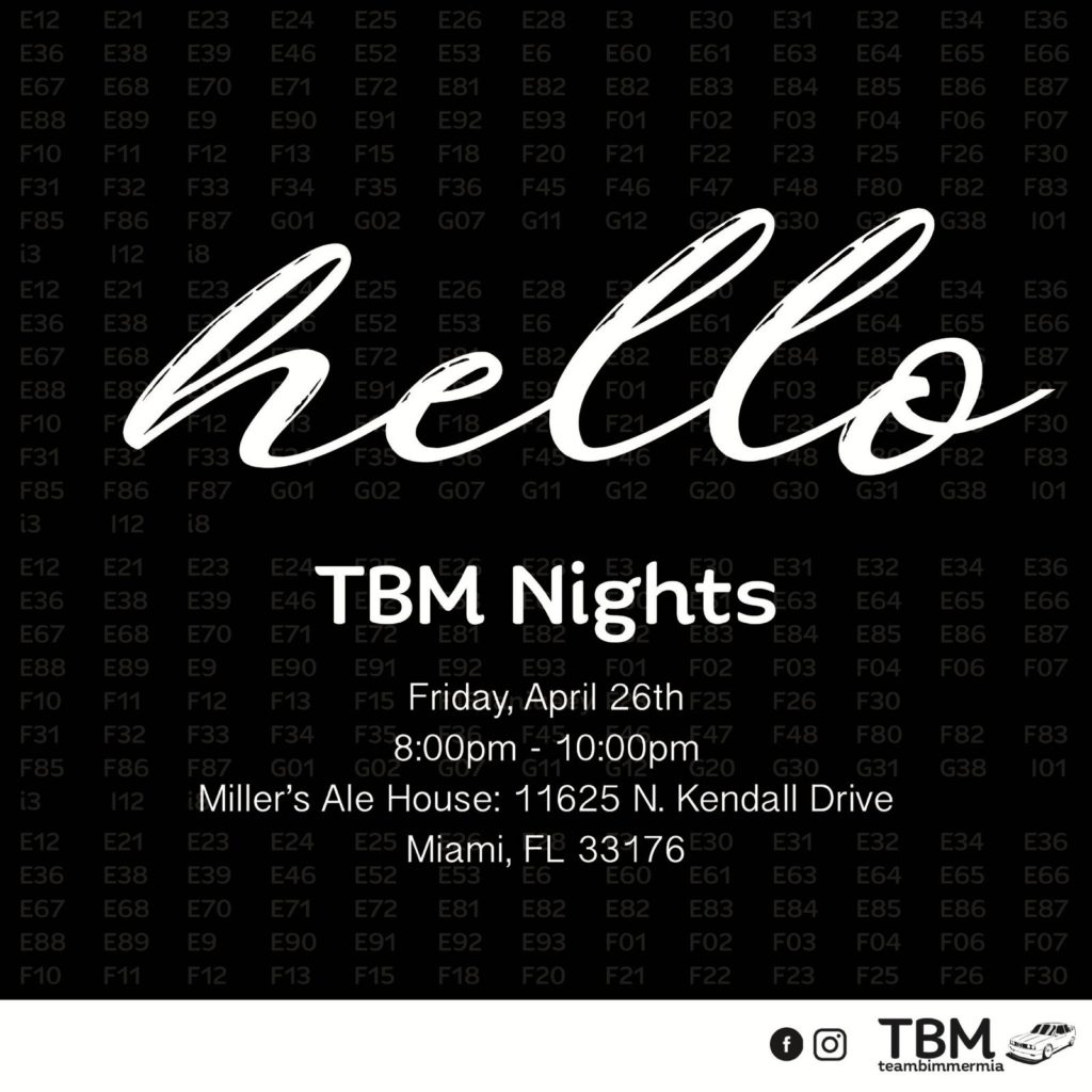 TeamBimmerMIA Nights - Monthly Meet @ Miller's Ale House